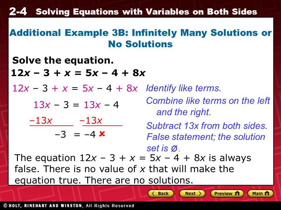 Additional Example 3B: Infinitely Many Solutions or No Solutions