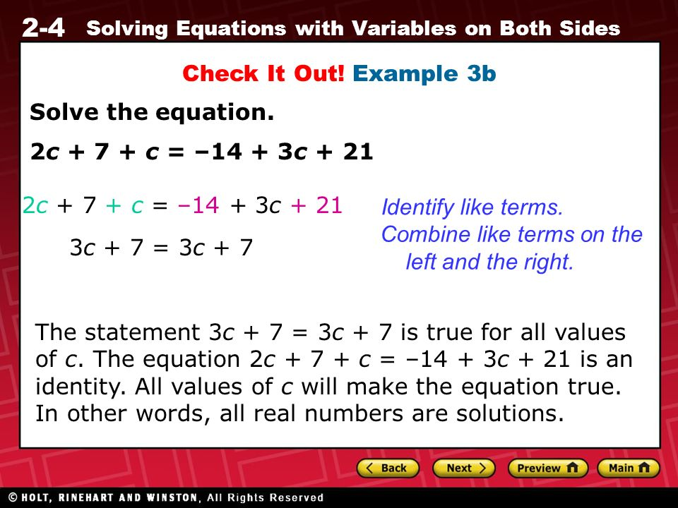 Check It Out! Example 3b Solve the equation. 2c c = –14 + 3c c c = –14 + 3c