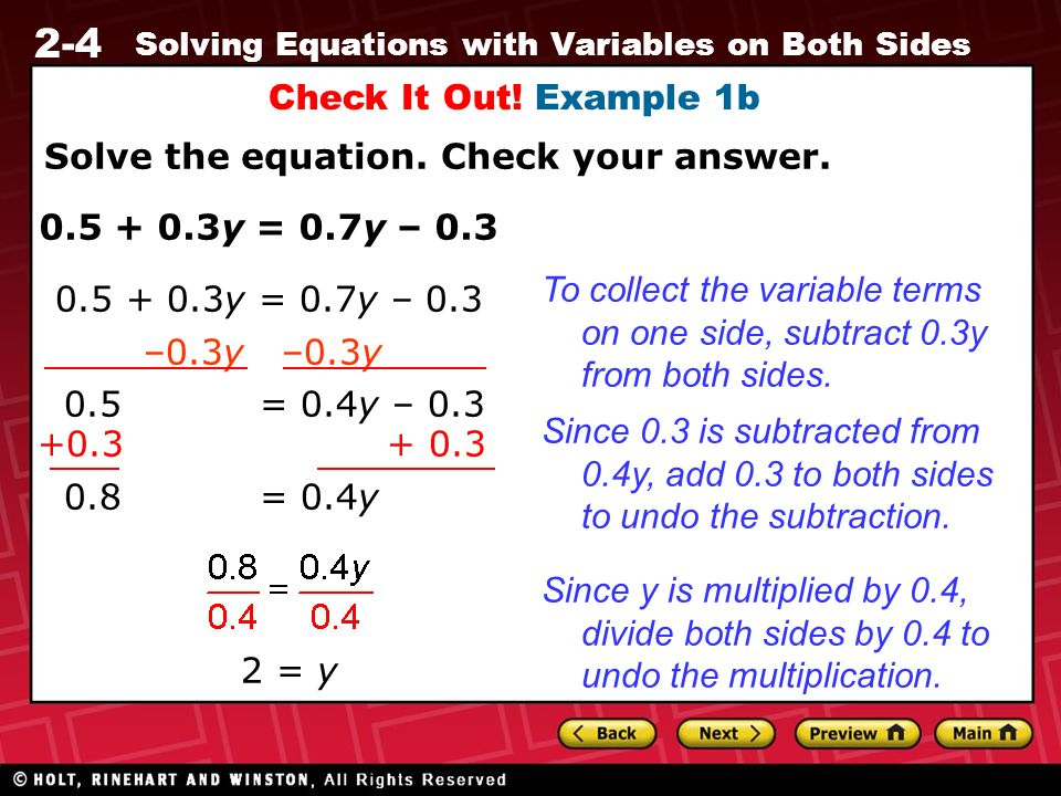 Check It Out! Example 1b Solve the equation. Check your answer y = 0.7y – 0.3.