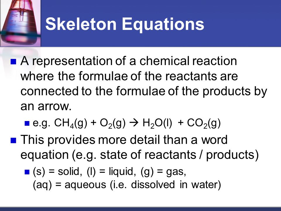 41 Introduction To Chemical Reactions Ppt Video Online Download. Skeleton Equations. Worksheet. Worksheet 1 Word And Skeleton Equations Answers At Clickcart.co