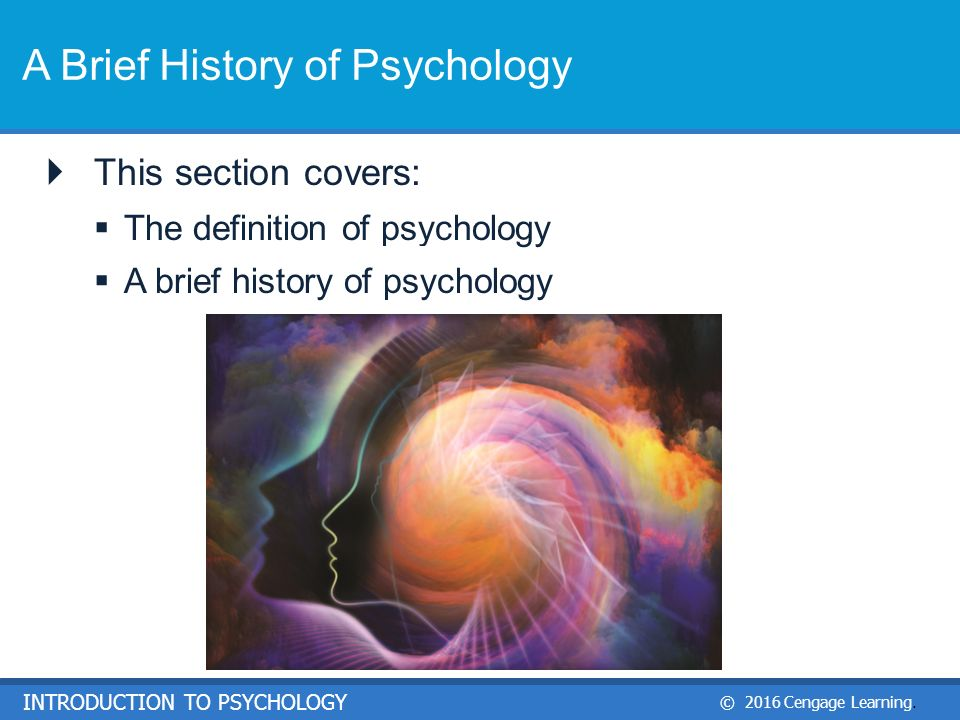 brief historical background of psychology By charlie rickard paul siegel was the major force behind the initiation of our clinical program frank shaw was recruited in to direct the program, a process well underway before his untimely death in 1961.
