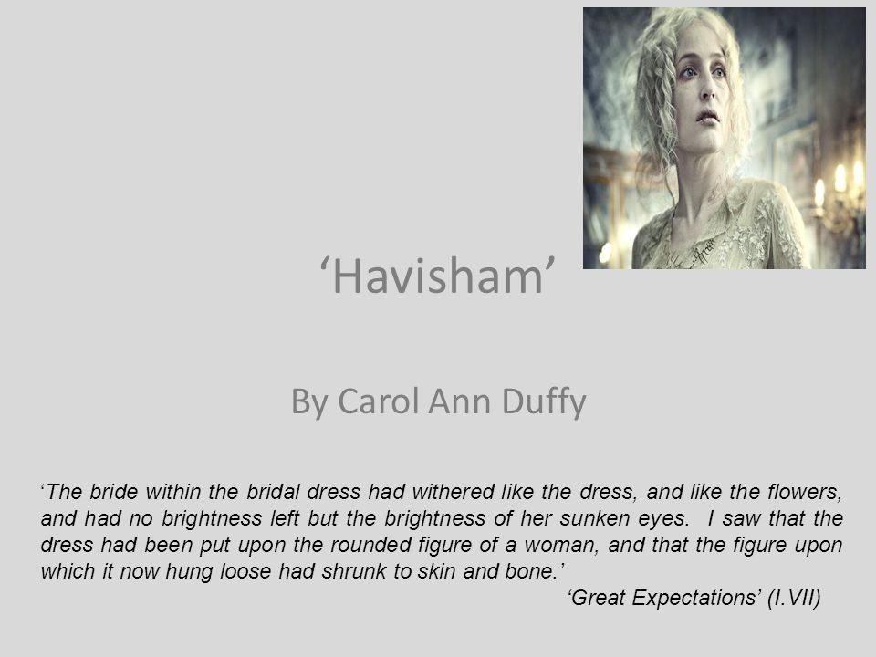 'Havisham' By Carol Ann Duffy