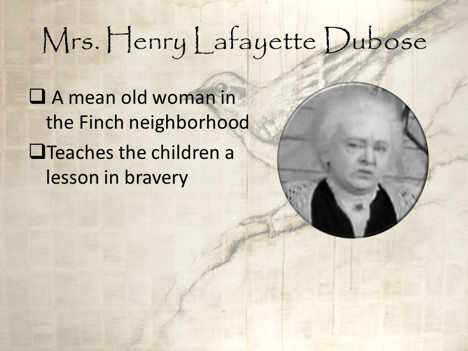 who is mrs henry lafayette dubose