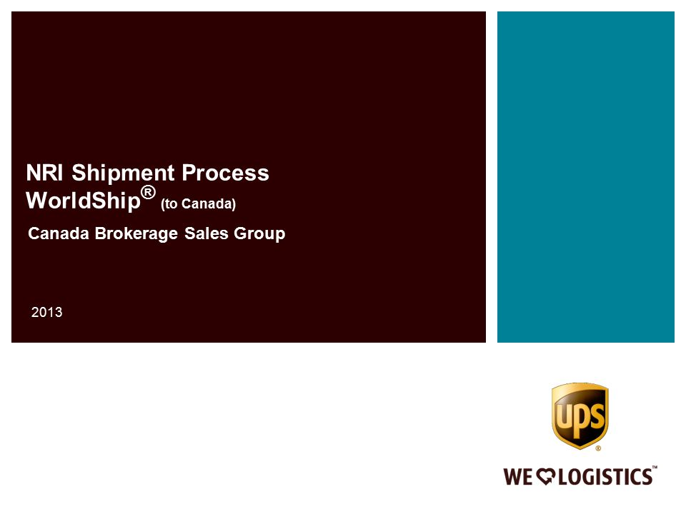 NRI Shipment Process WorldShip® (to Canada) - ppt download