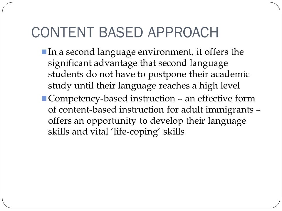 content based and task based instruction A content- based instruction versus task-based approach to teaching legal english : an experimental study (1-37) 2 university of sharjah journal for umanities social siences volume 9, no 3 october 2012.