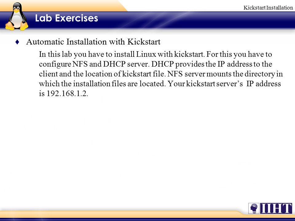 Kickstart Installation - ppt video online download