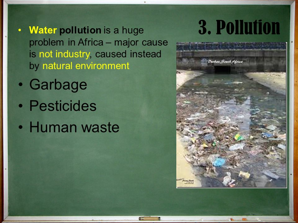 3. Pollution Garbage Pesticides Human waste
