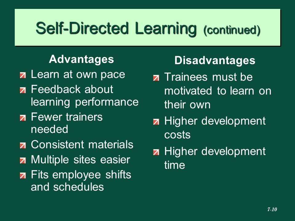 Self-Directed Learning (continued)