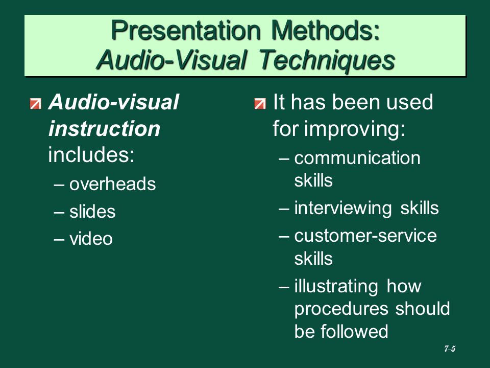 Presentation Methods: Audio-Visual Techniques