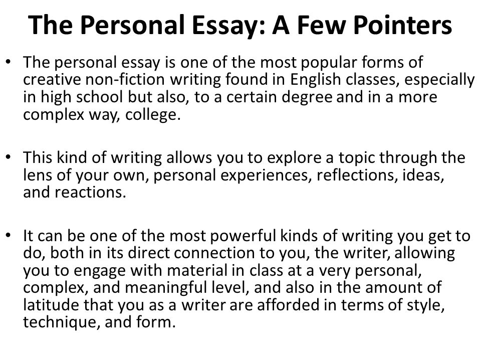 Essay About Health The Personal Essay A Few Pointers Examples Of English Essays also Term Paper Essay Different Types Of Creative Nonfiction Writing  Ppt Video  Proposal Argument Essay Topics