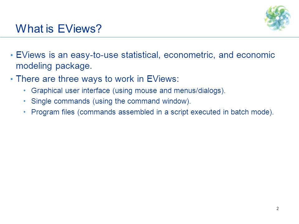 The Basics: EViews Desktop, Workfiles and Objects - ppt download
