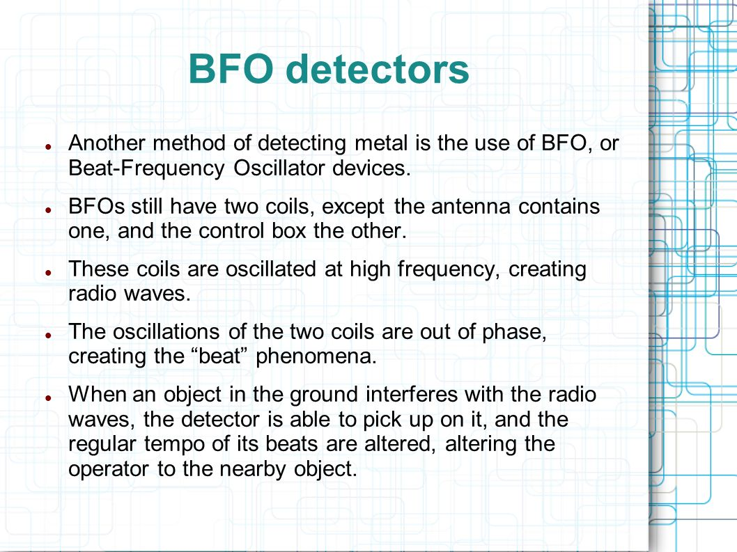 Good Metal Bands Are So Hard To Find Ppt Video Online Download A Simple Bfo Detector 12 Detectors Another Method Of Detecting