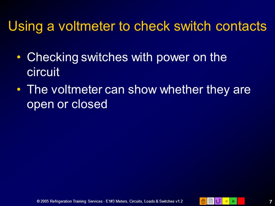 Using a voltmeter to check switch contacts