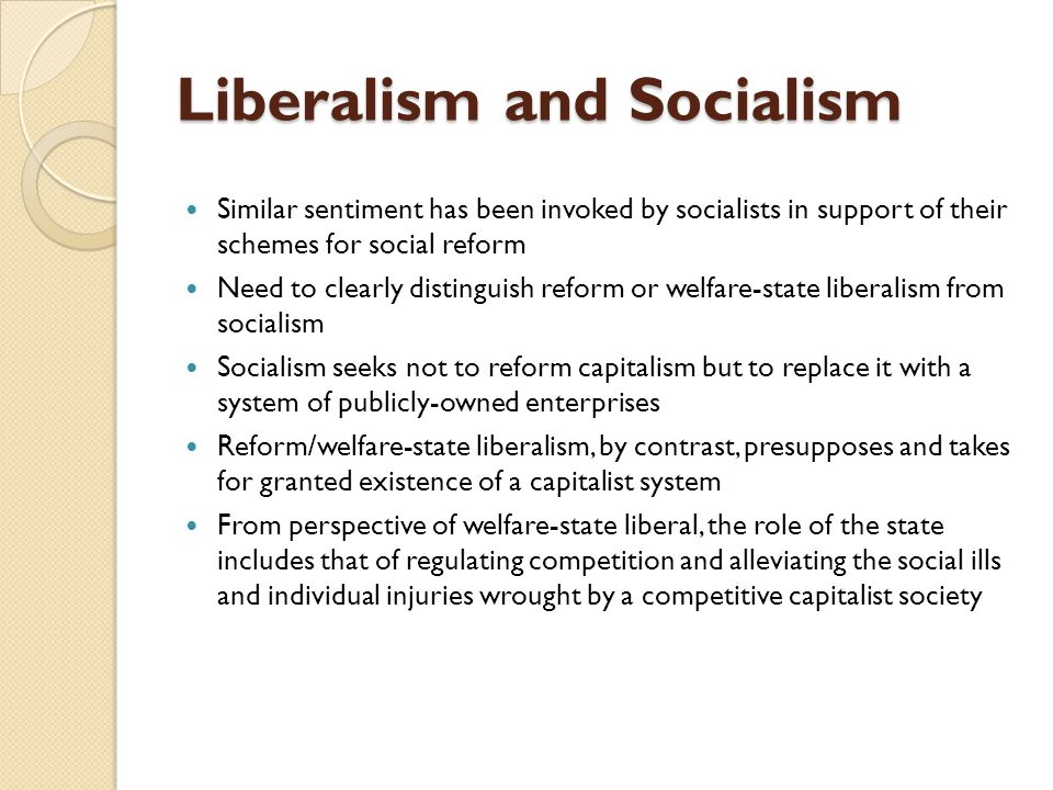 compare and contrast liberalism and socialism