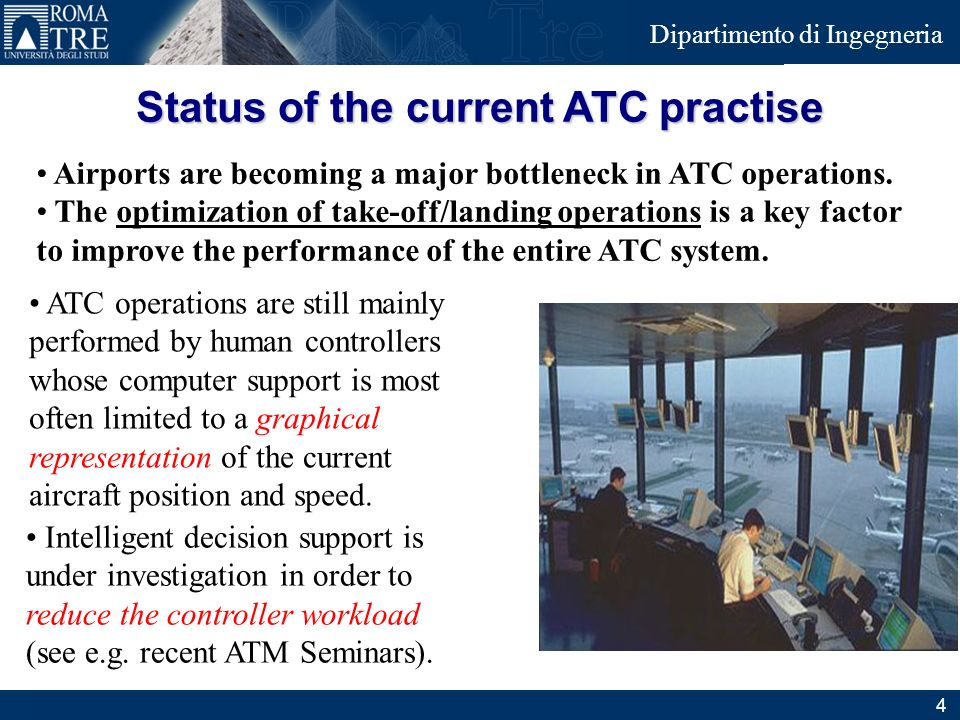 Status of the current ATC practise
