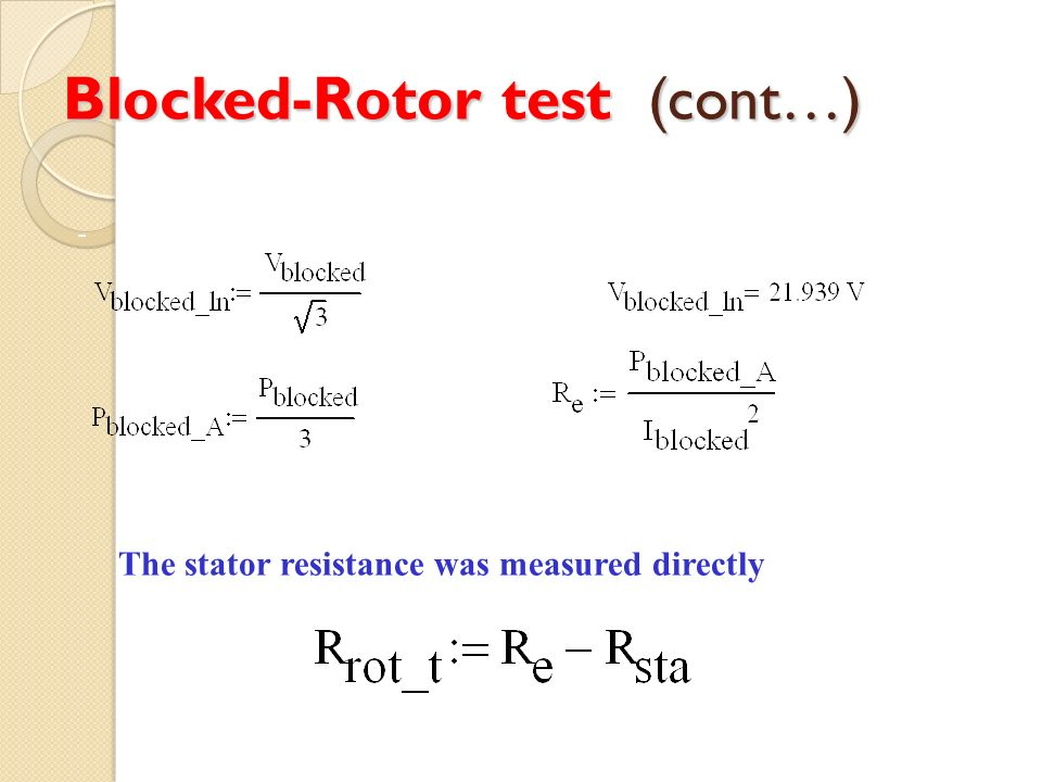 Blocked-Rotor test (cont…)