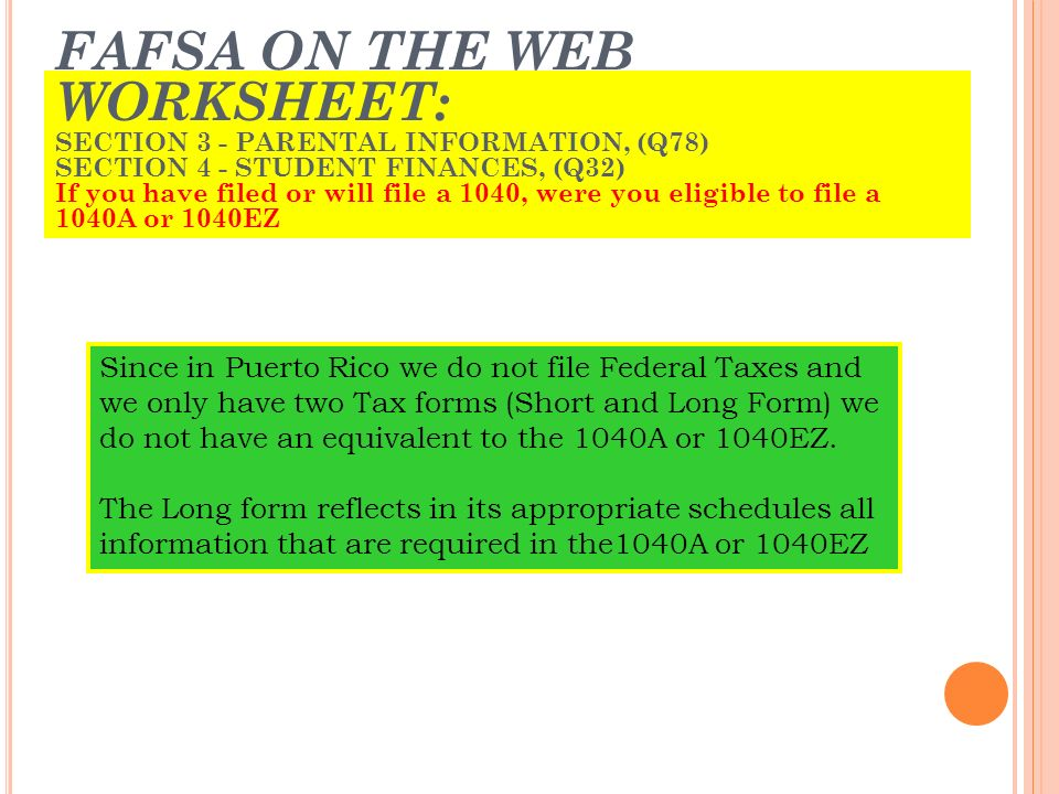 Puerto Rico Tax Forms Understanding The Key Elements Of. Fafsa On The Web Worksheet Section 3 Parental Information Q78. Worksheet. 1040a Worksheet At Clickcart.co