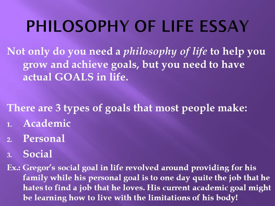 Essay philosophy of life