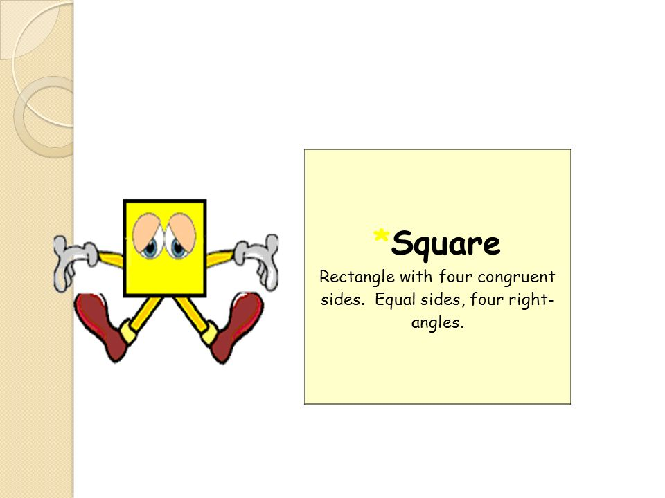 Square Rectangle with four congruent sides