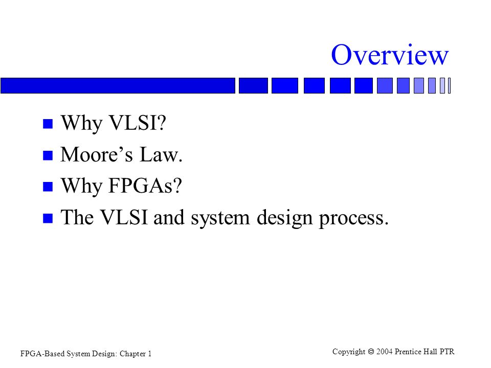 Fpga Based System Design Ppt Download