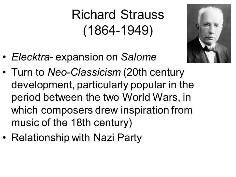 Richard Strauss ( ) Born in Munich, educated from - ppt download