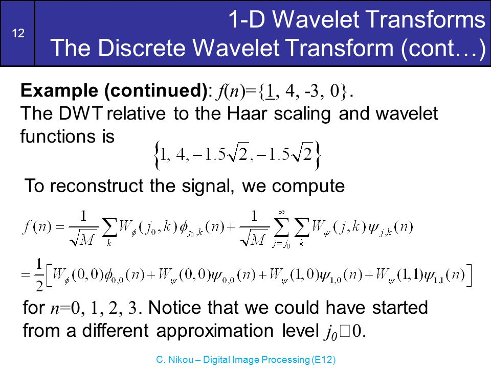 Wavelets and Multiresolution Processing (Wavelet Transforms