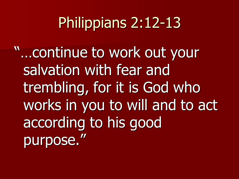 Philippians 212 13 continue to work out your salvation with fear 1 philippians 212 13 continue to work out your salvation thecheapjerseys Image collections