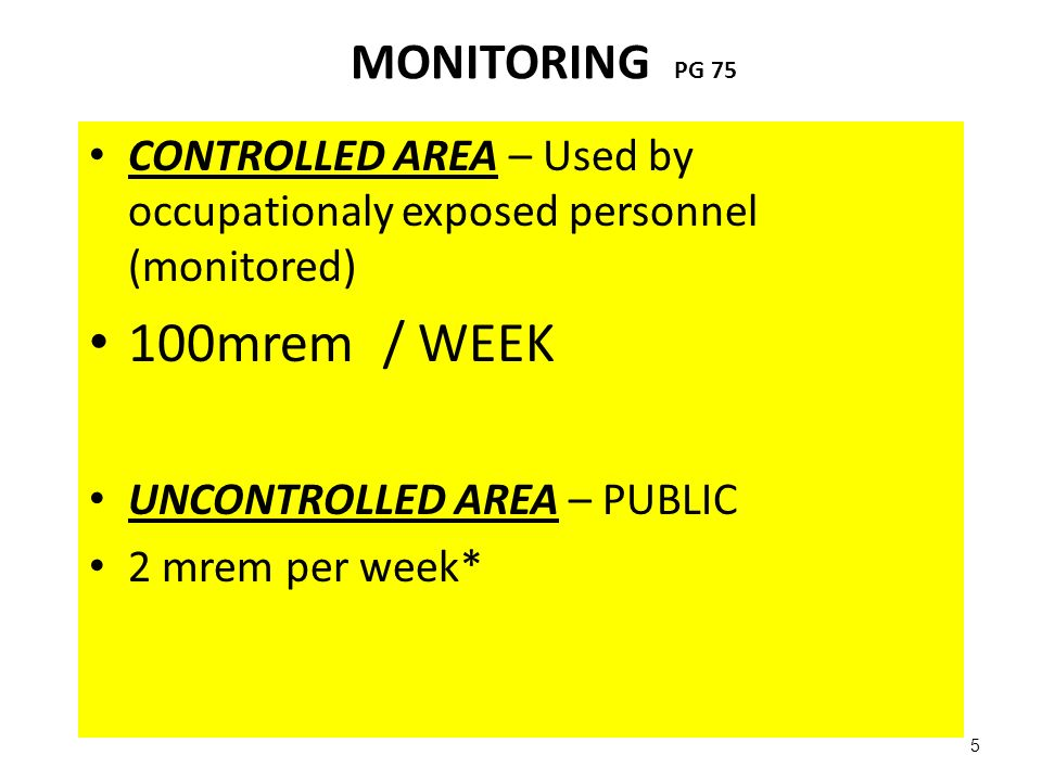 100mrem / WEEK MONITORING PG 75