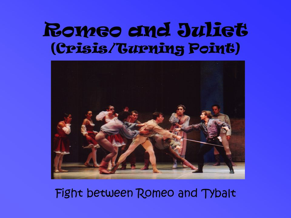 turning point in romeo and juliet