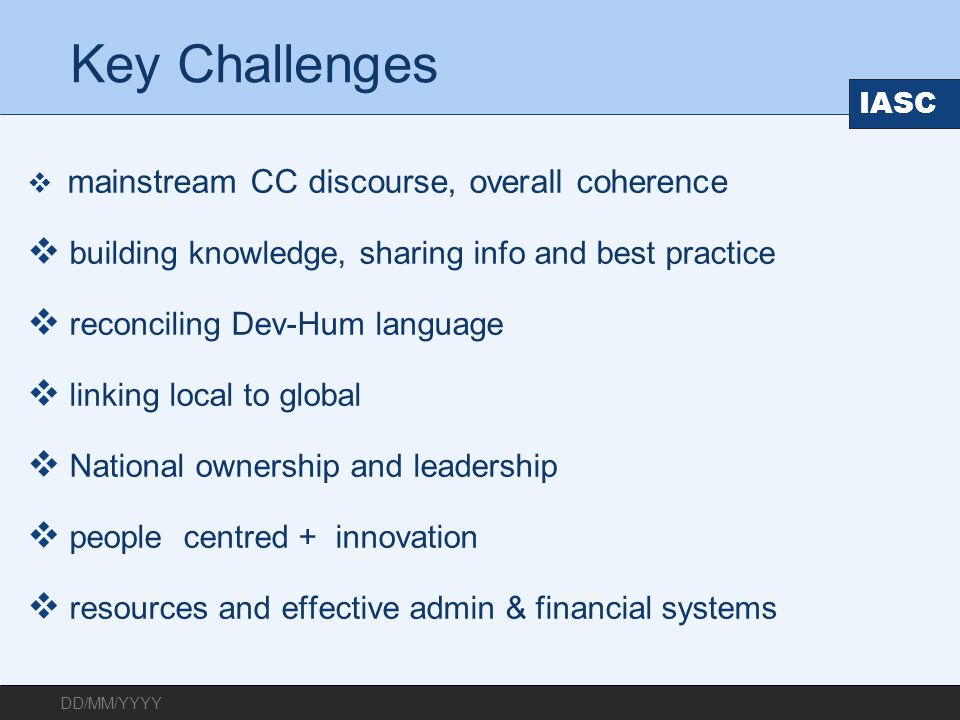 Key Challenges building knowledge, sharing info and best practice