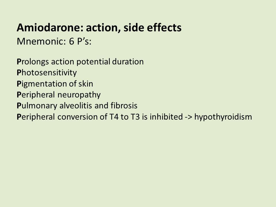 Amiodarone Action Side Effects Mnemonic 6 Ps