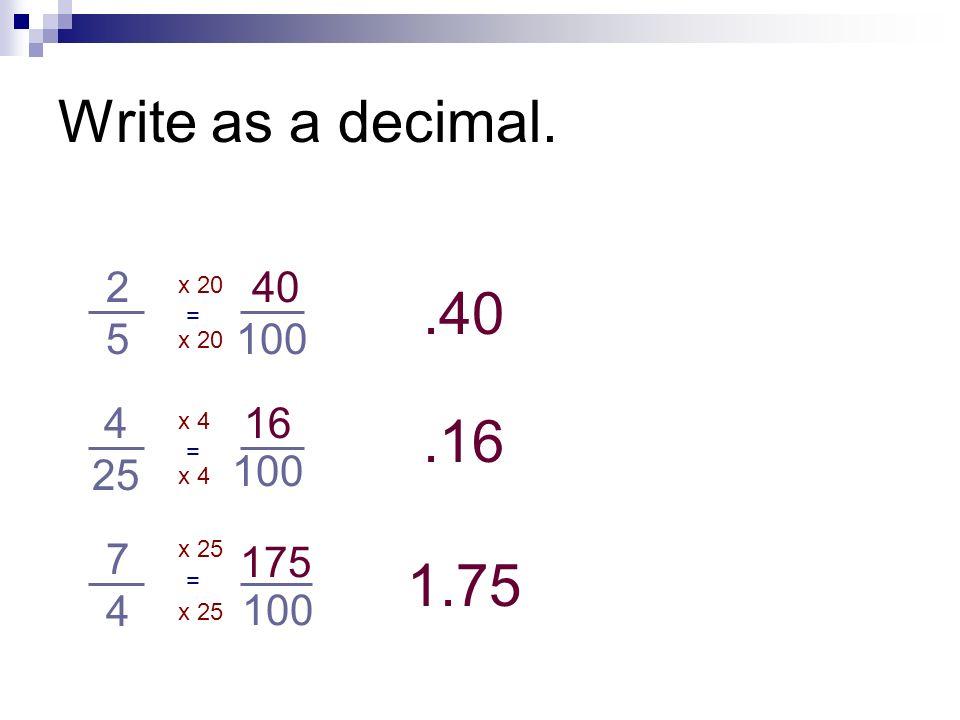 Write As A Decimal X X X 100 X