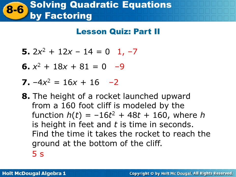 Solving Quadratic Equations by Factoring ppt video online