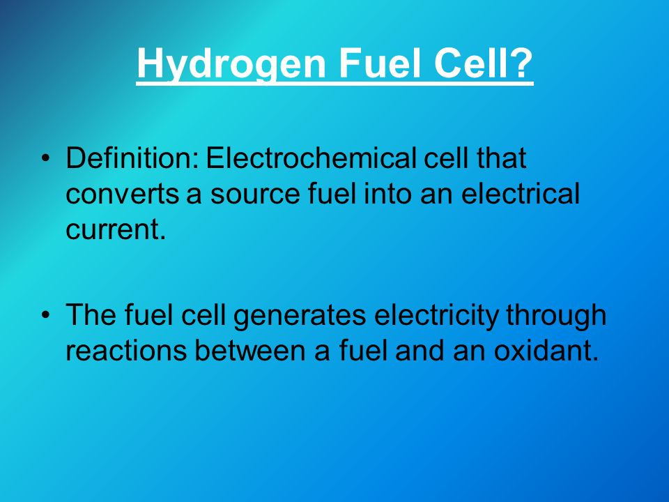 Hydrogen Fuel Cells & Energy Efficiency - ppt download