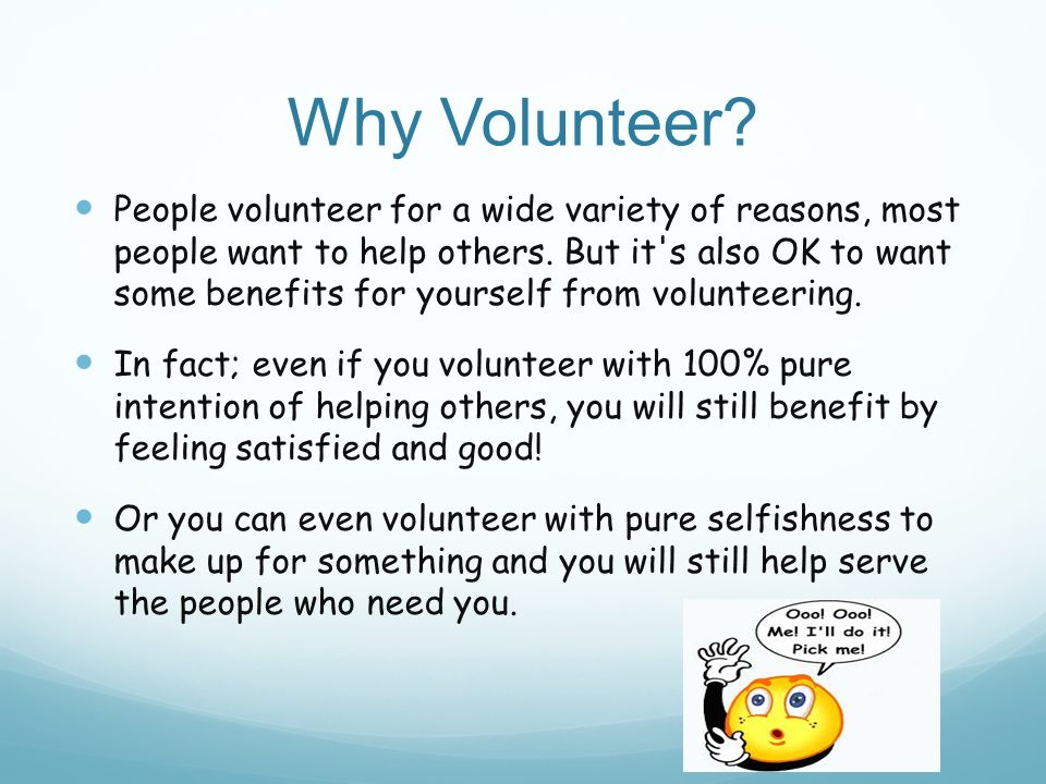 My experience with volunteering ppt video online download why volunteer solutioingenieria Choice Image