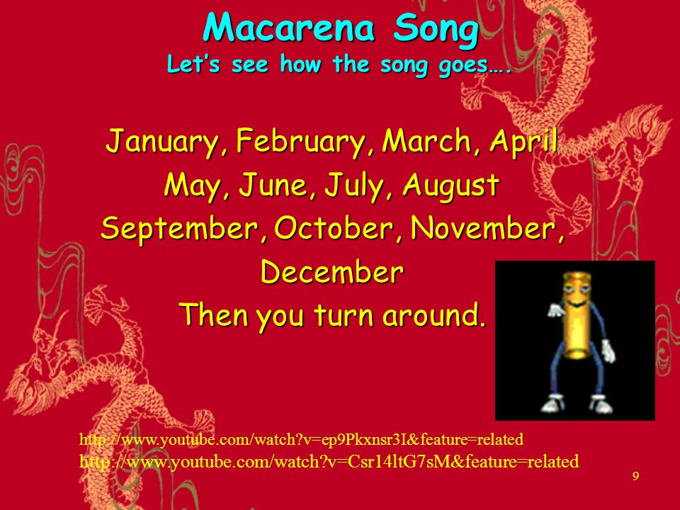 Months of the Year Macarena song  - ppt download