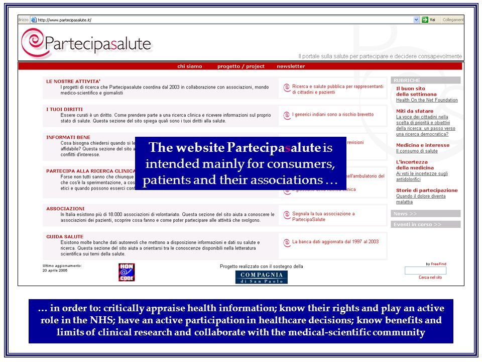 The website Partecipasalute is intended mainly for consumers, patients and their associations …