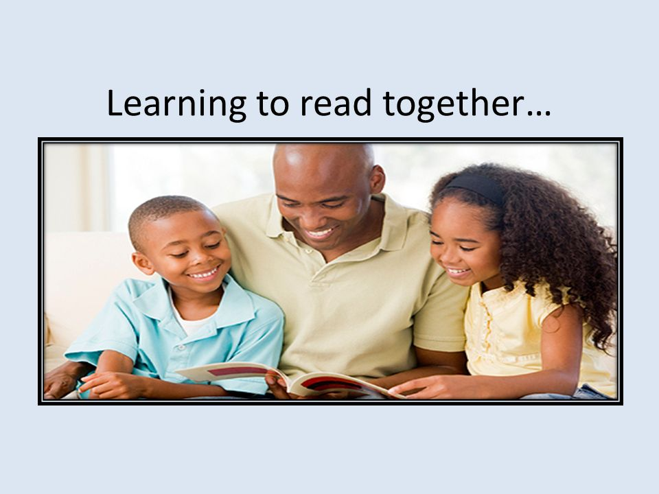 Learning to read together…