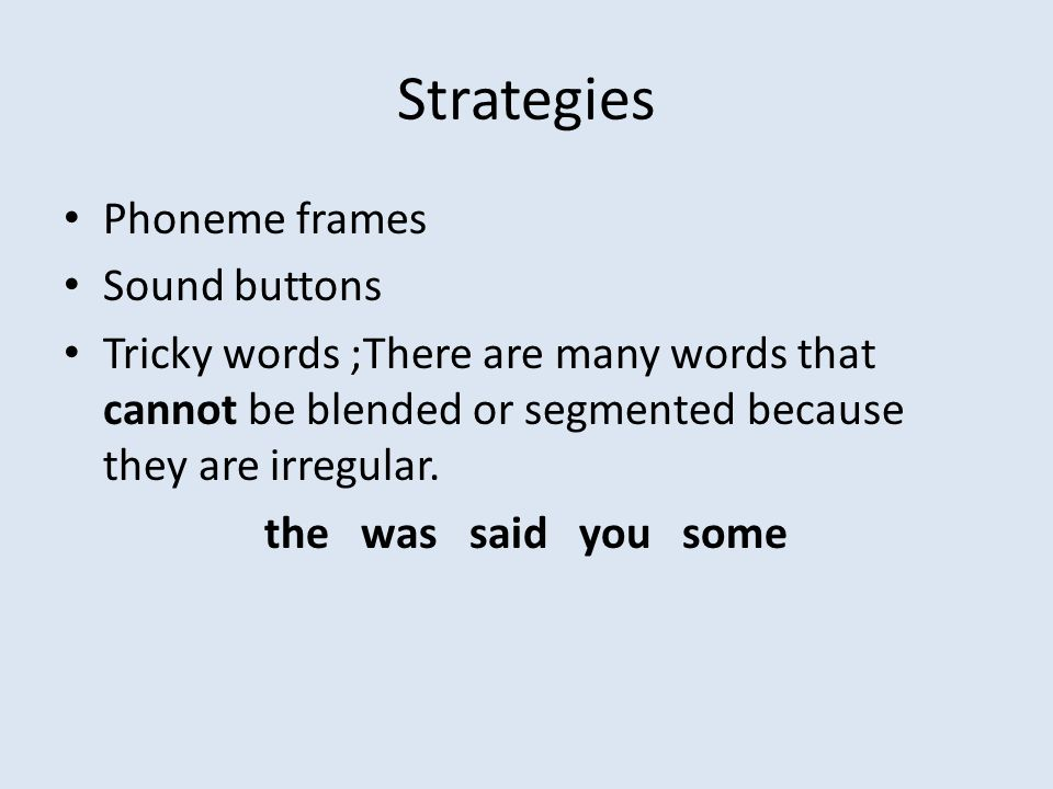 Strategies Phoneme frames Sound buttons
