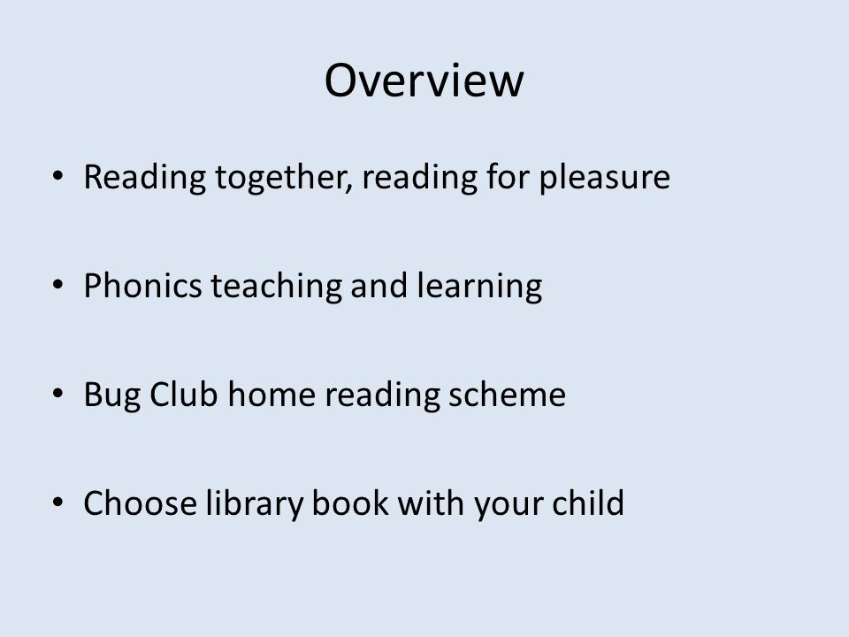 Overview Reading together, reading for pleasure