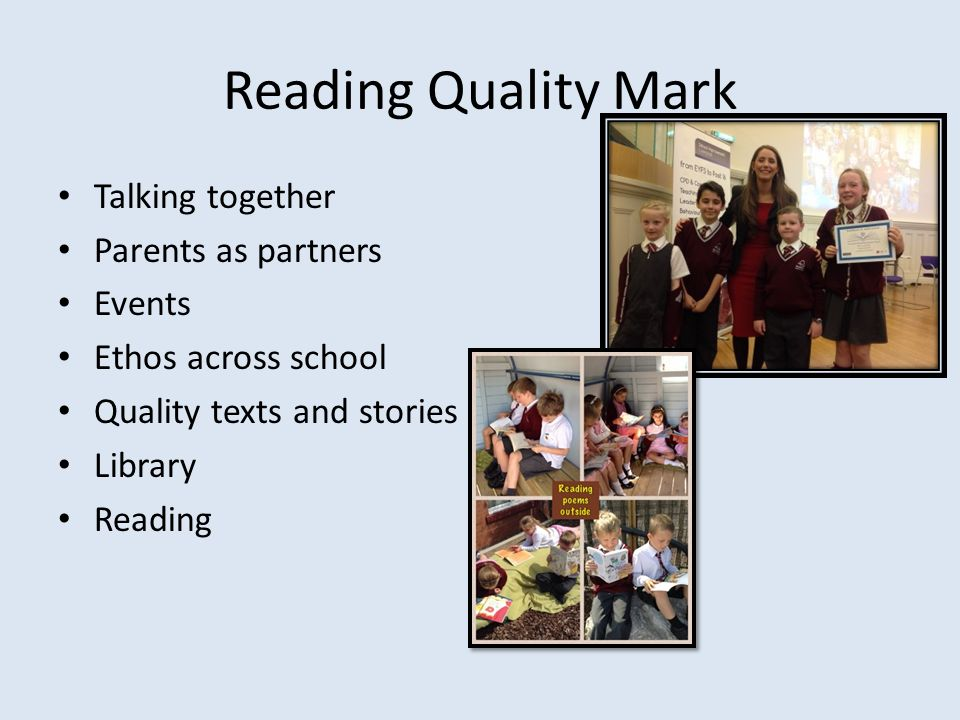 Reading Quality Mark Talking together Parents as partners Events