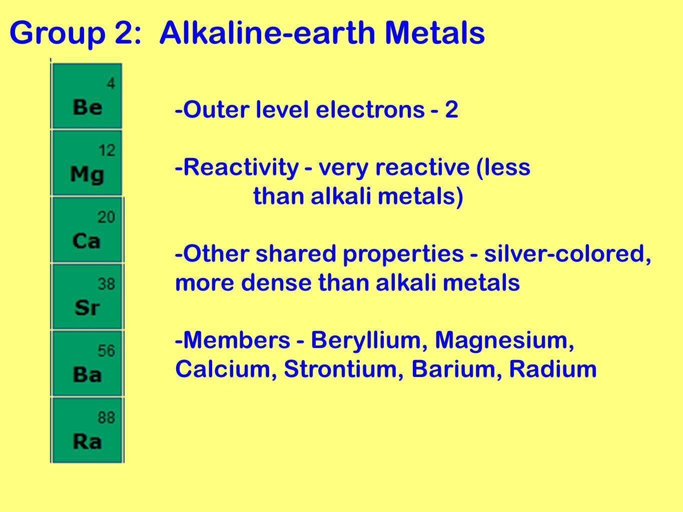 Periodic table grouping elements ppt video online download 4 group 2 alkaline earth metals urtaz Gallery