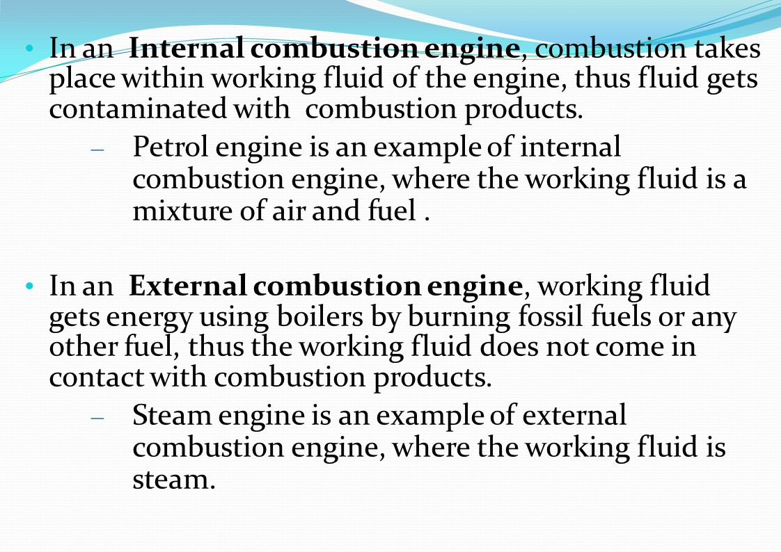 Internal Combustion Engine Diagram Of A Show How Works Introduction Heat It Can Be Defined As Any That In An Takes Place Within Working Fluid The
