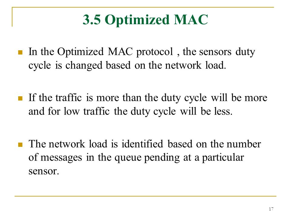 A SURVEY OF MAC PROTOCOLS FOR WIRELESS SENSOR NETWORKS