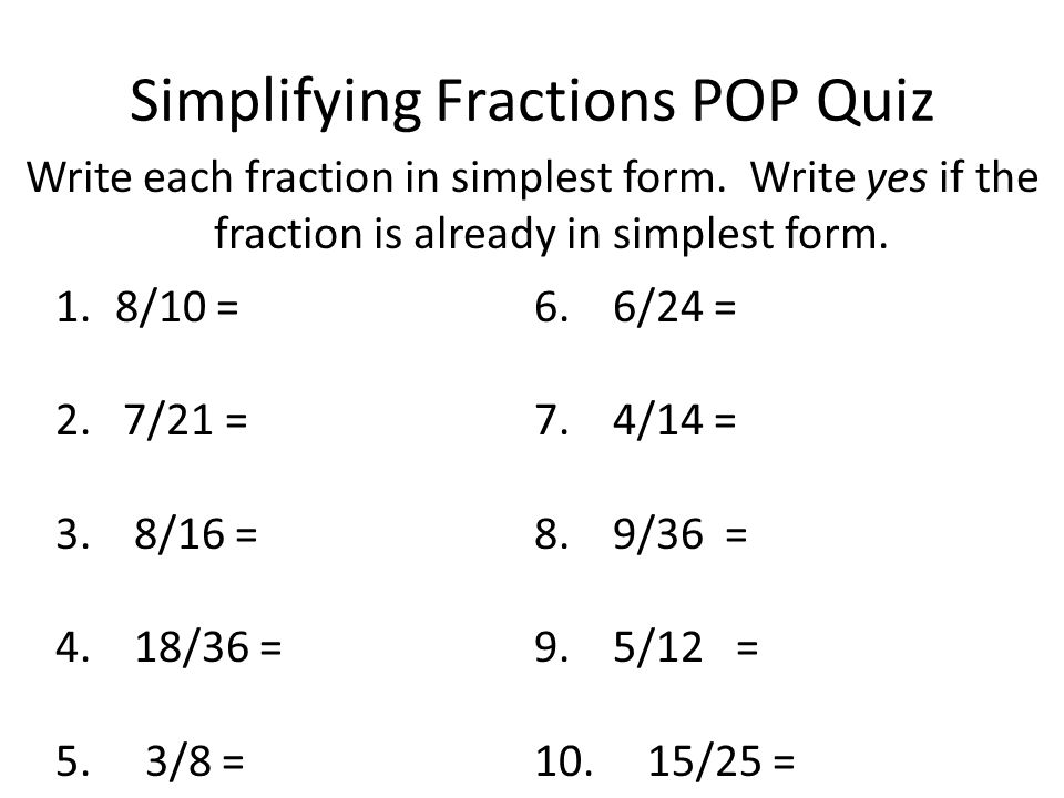 simplest form 8/10  Simplifying Fractions - ppt video online download
