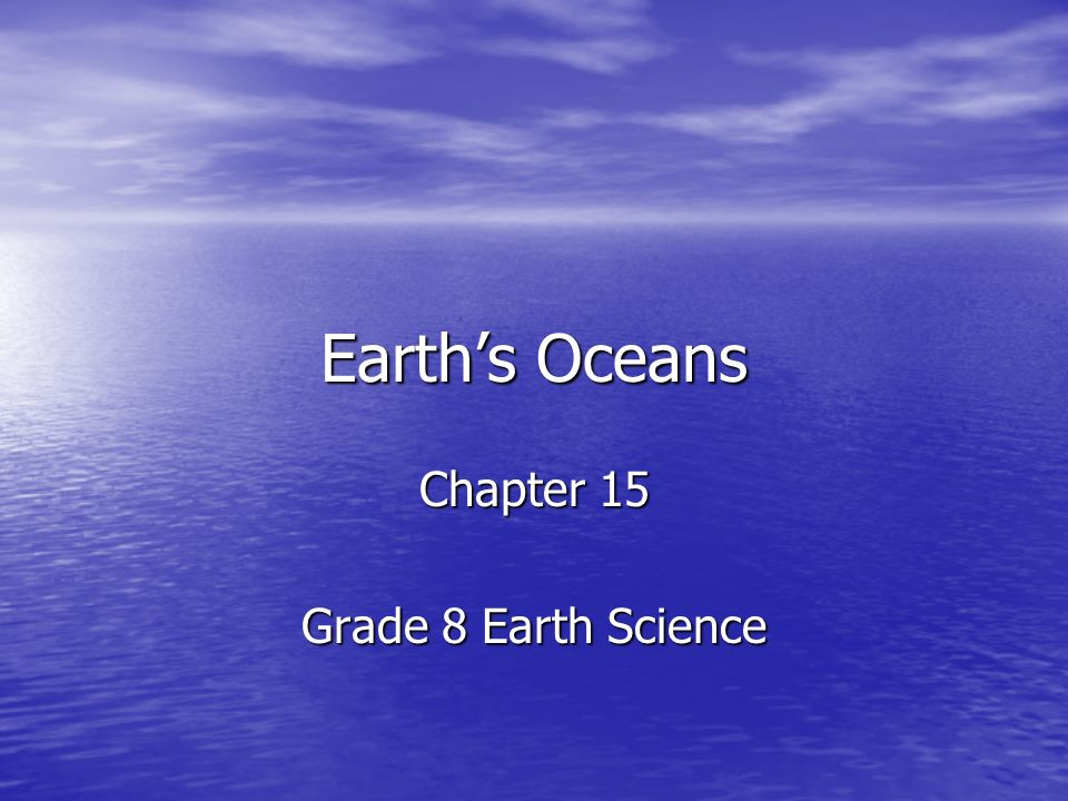 Chapter 15 Grade 8 Earth Science