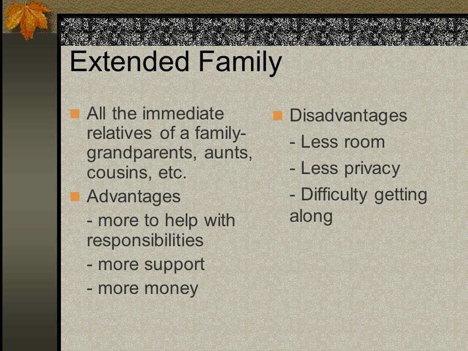 disadvantages of extended family