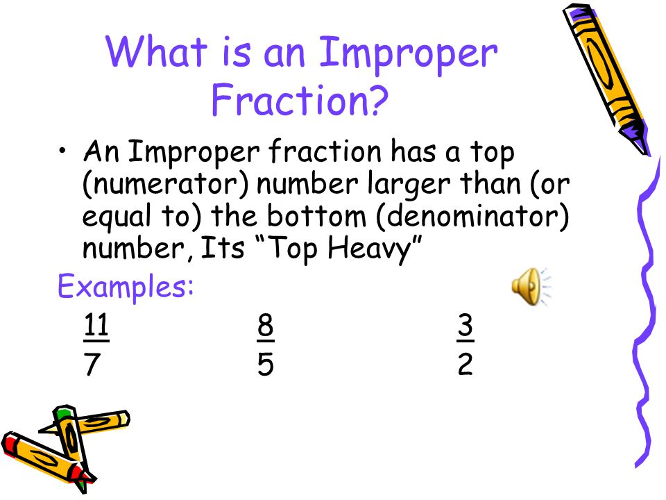 What Is An Improper Fraction