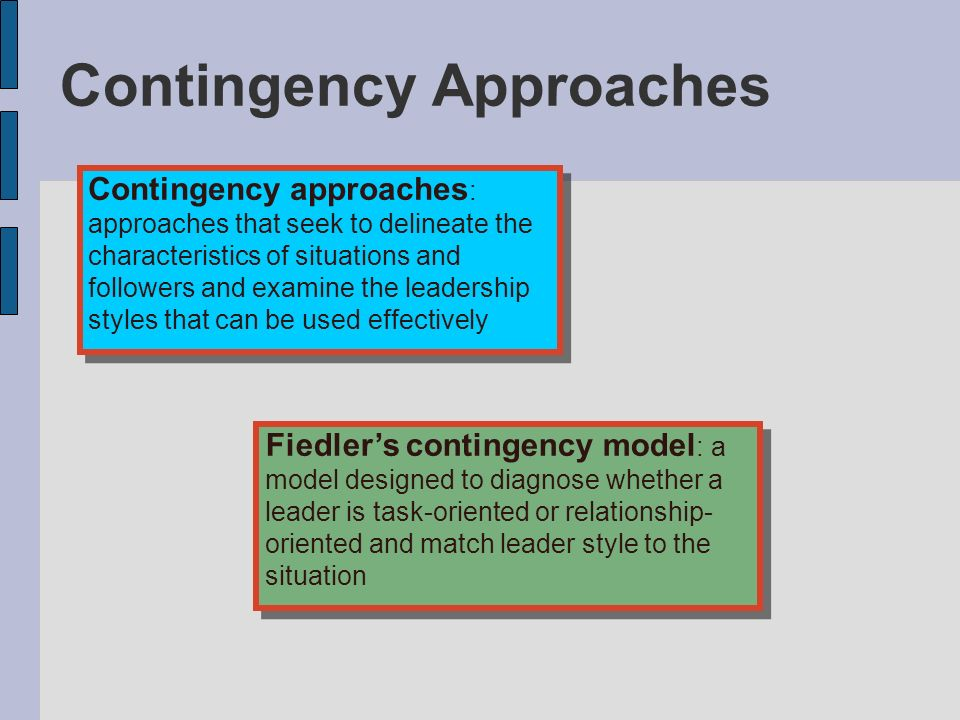 example of contingency approach