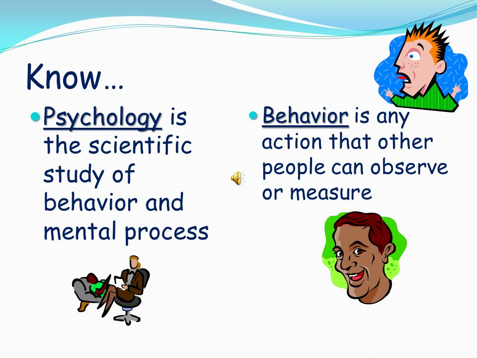 what is the scientific study of behavior and mental processes